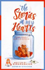 The Stories In My Heart [#Wattys2017] by Eiramana325