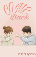 COME BACK by Ptrnjhhhh_