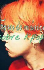 Frases de músicas kpopper. by Semideiamano