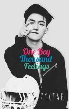 One Boy Thousand Feelings ;zyx✔ by zyxtae