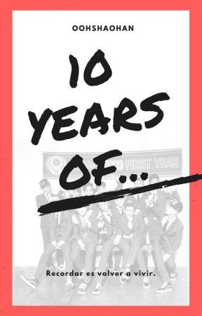 10 years of... by oohshaohan