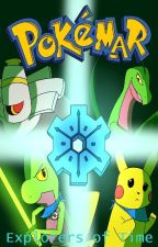 Pokèmar Episode IV, Explorers of Time by TeamNewHope