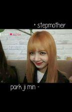 stepmother ❀ pjm ✦ by sleepingbeautae-