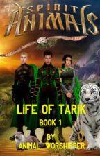 Spirit Animals: Life Of Tarik - Book 1 by Animal_Worshipper