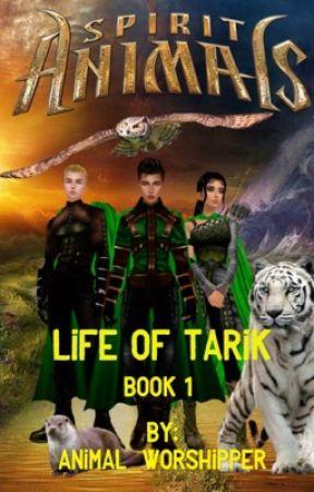 Spirit Animals: Life Of Tarik by Animal_Worshipper