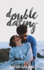 Double Dating by paper-sailing