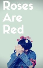 Roses Are Red|| JiminXReader by lowkey_jimin
