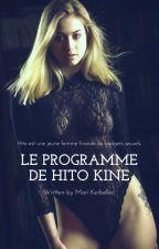 Le Programme de Hito Kine Tome 1 by MariKerbellec