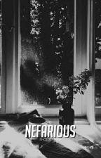 NEFARIOUS by shotgunned