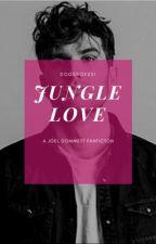 Joel Dommett - Jungle Love (I'm A Celebrity Fanfiction) by DogsSox231