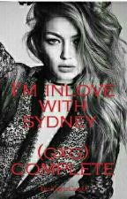 Im Inlove With Sydney Wilson  (gxg) (Completed) by Anjcalim