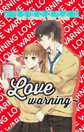 Love Warning by skymuse04