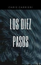 Los 10 pasos. by Crizzy37
