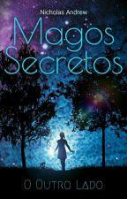 Magos Secretos - O Outro Lado by Nicholas_1997