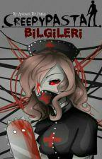 Creepypasta Bilgileri by Animeci_Bir_Pattis