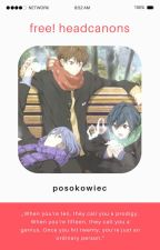 Free! headcanons by posokowiec