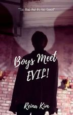 BOY MEETS EVIL •• MyeonSeok ✔ by -JHope94-