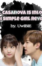Mr. Casanova Is Inlove with A Simple Girl Revenge  by Badiy2017