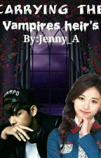 Vampire series #1: Carrying the Vampire Heir's by taehyungnology