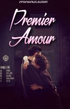 Premier amour by Ephemeralharry