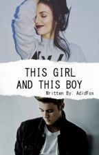 THIS GIRL AND THIS BOY by AdidFox