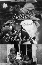 Lettres d'amour clandestines [TERMINÉE] by st4butera