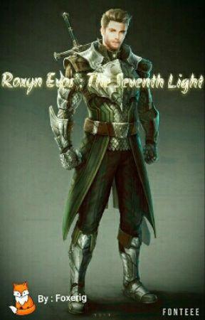 Roxyn Evos : The Seventh Light by TheFoxerig