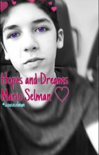 Hopes and Dreams//Mario selman by superstarselman