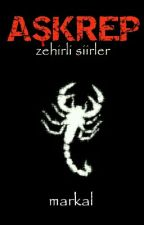 A'Ş'KREP/Zehirli Şiirler by markalizm