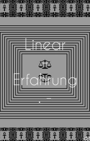 Linear-Erfahrung: by AdamonVonEden