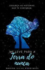 Me Leve Para A Terra Do Nunca by __TheEvilQueen