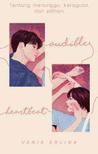 Audible Heartbeat  by vaniaerlina