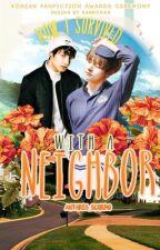 Как я выжил с соседом by Antares_Scorpio