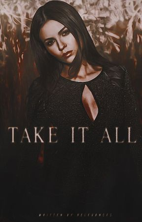 TAKE IT ALL  [KLAUS MIKAELSON] by relevances