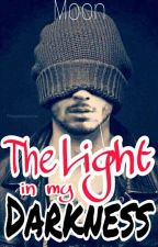 The Light in my Darkness (Dark Romance Series Book 1) by meangel17