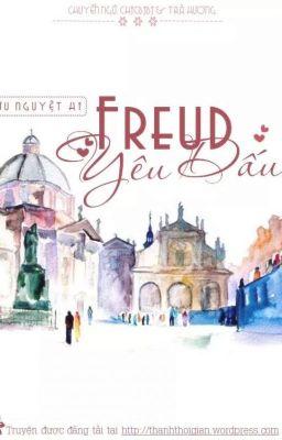 Đọc truyện Freud Yêu dấu - Cửu Nguyệt Hi (M.H). FULL