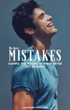 Mistakes - Matthew Daddario (completed) by daddariosdontstop