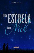 Uma Estrela para Nick {COMPLETO} by 1994ever