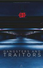 Gangsters and Traitors Book One by Andrea4Samuel