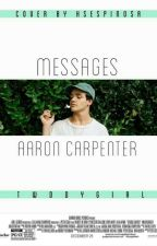 messages + carpenter  by twddygirl
