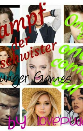 Kampf der Geschwister  Only one comes out  Hunger Games by LovePudel1