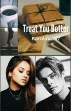 Treat you better ~ C. Schistad ✔ by Karolina337