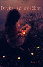 Dívka se svíčkou by Kreiel