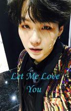 Let Me Love You by Eszti9530