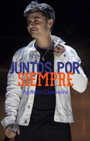 Juntos Por Siempre // Agustín Casanova by MalePereyraa_