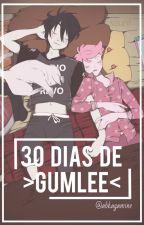 30 Días de Gumlee by AbKagamine