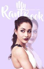 Rant Book by Jackson_Luna