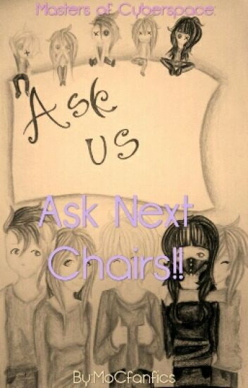 Ask Next Chairs~~!!