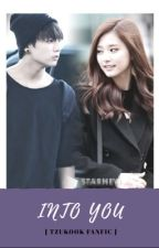 Into you - tzukook fanfic  by taeminkook16