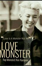 Love Monster [BTS Rap Monster/ Kim Namjoon Fanfic] by Keetomyheart-